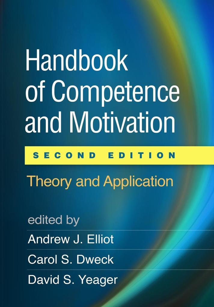 Handbook of Competence and Motivation, Second E...