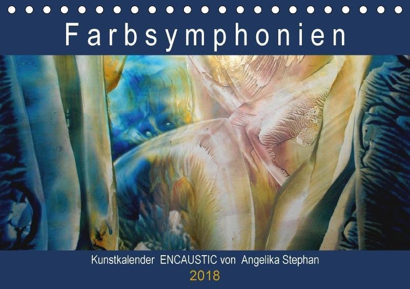 Kunstkalender Farbsymphonien Encaustic von Ange...