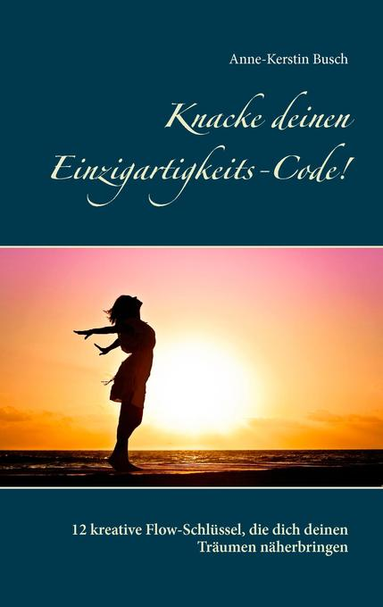 Knacke deinen Einzigartigkeits-Code! als Buch v...