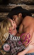 Plan B wie Baby