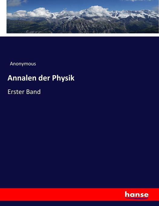 Annalen der Physik als Buch von Anonymous