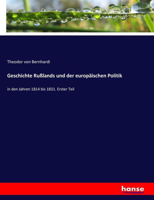 Geschichte Rußlands und der europäischen Politi...