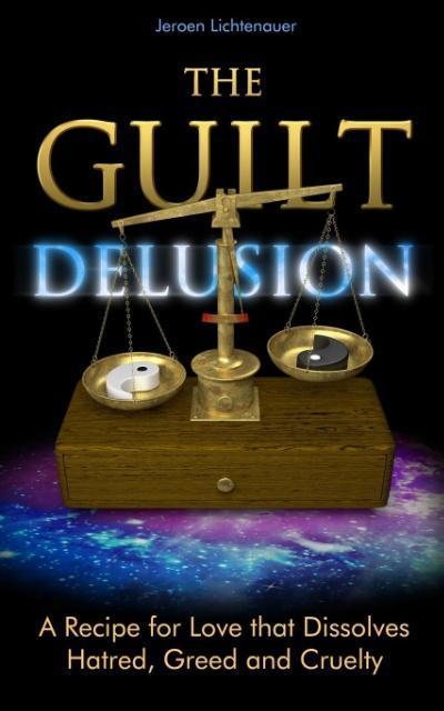 The Guilt Delusion als Taschenbuch von Jeroen L...