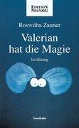 Valerian hat die Magie