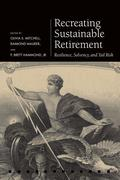 Recreating Sustainable Retirement: Resilience, Solvency, and Tail Risk
