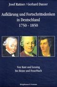 Aufklärung und Fortschrittsdenken in Deutschland 1750-1850