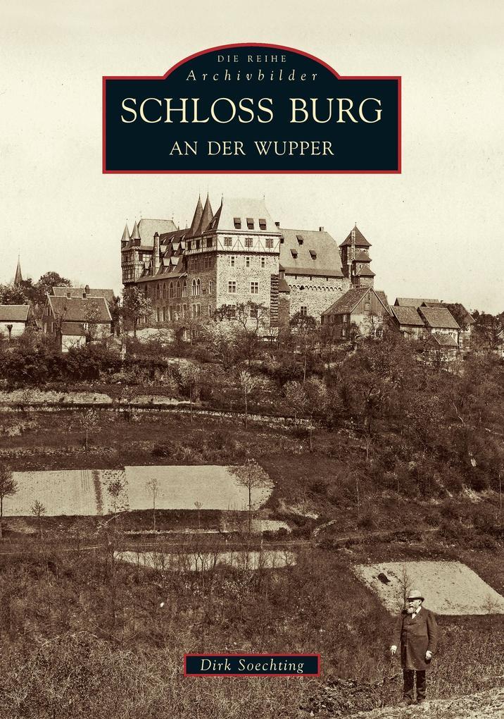 Schloss Burg an der Wupper als Buch