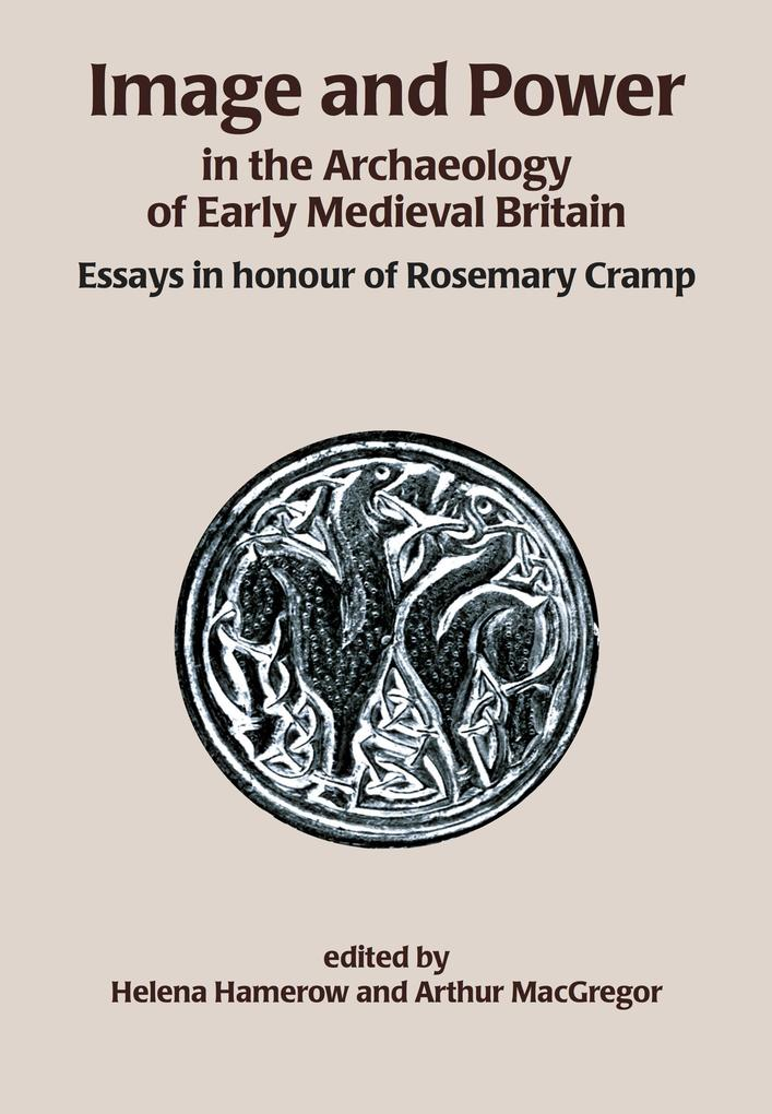 Image and Power in the Archaeology of Early Med...