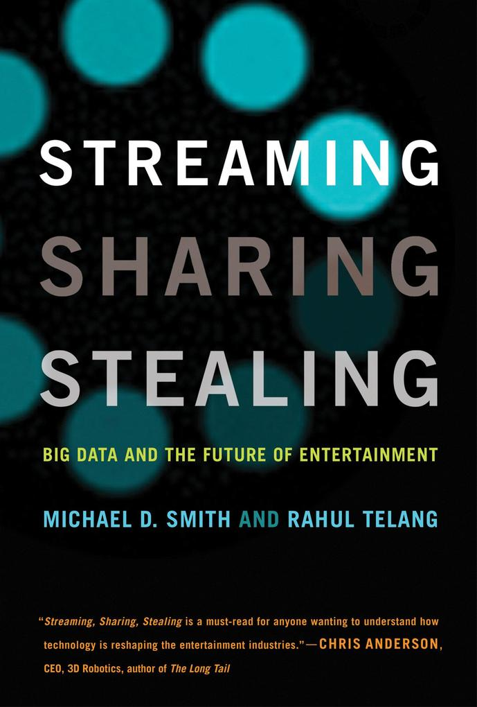 Streaming, Sharing, Stealing als Buch von Micha...