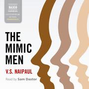The Mimic Men (Unabridged)