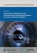 Automatisierte Inbetriebnahme von rekonfigurierbaren Bearbeitungsmaschinen mit serviceorientierten Paradigmen