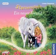 Chapman, L: Sternenschweif 42: Ein neuer Freund/CD
