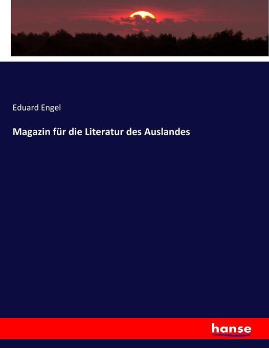 Magazin für die Literatur des Auslandes als Buch (kartoniert)