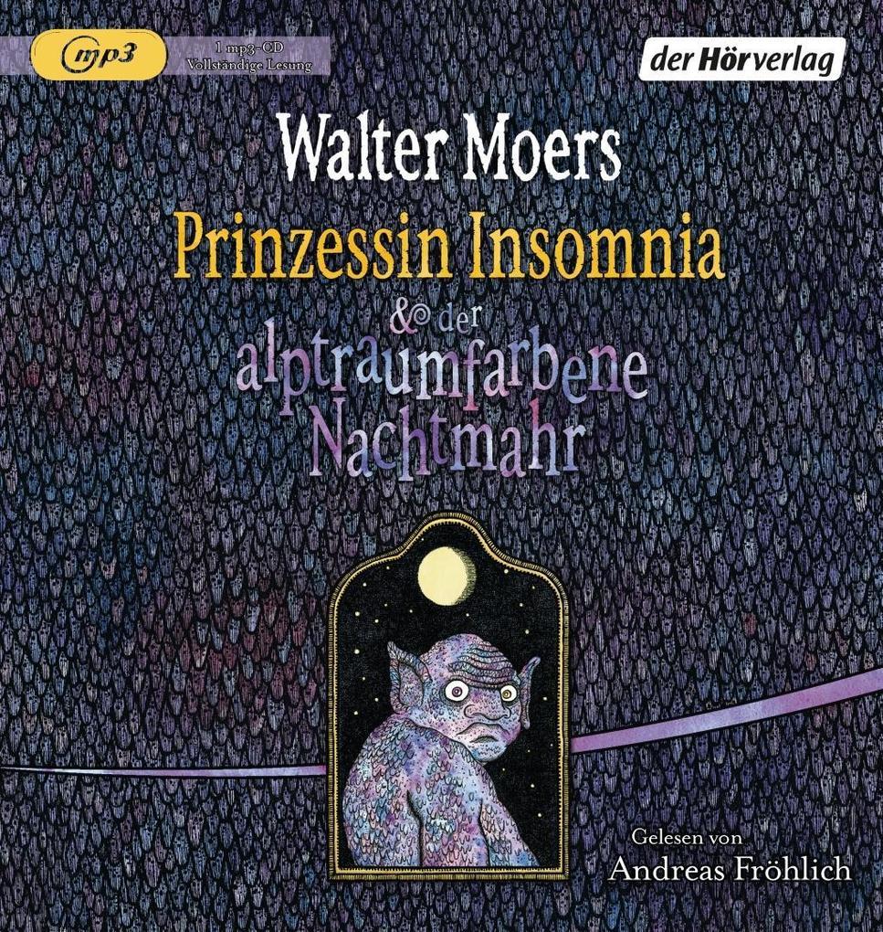 Prinzessin Insomnia & der alptraumfarbene Nachtmahr als Hörbuch
