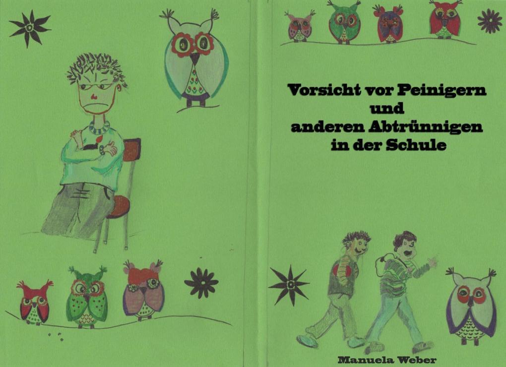Vorsicht vor Peinigern und anderen Abtrünnigen in der Schule als eBook