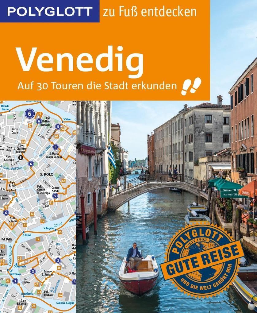 POLYGLOTT Reiseführer Venedig zu Fuß entdecken als Buch