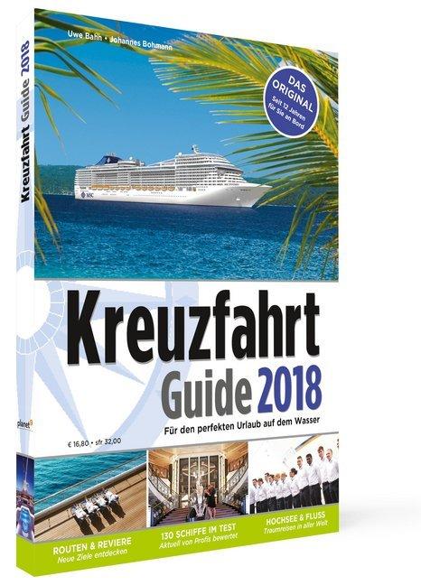 Kreuzfahrt Guide 2018 als Buch von Uwe Bahn, Jo...