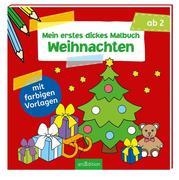 Mein erstes dickes Malbuch Weihnachten