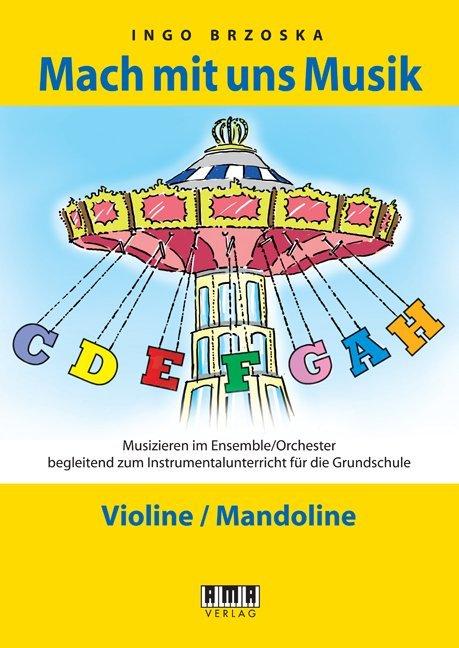 Mach mit uns Musik. 2: Violine/Mandoline als Bu...