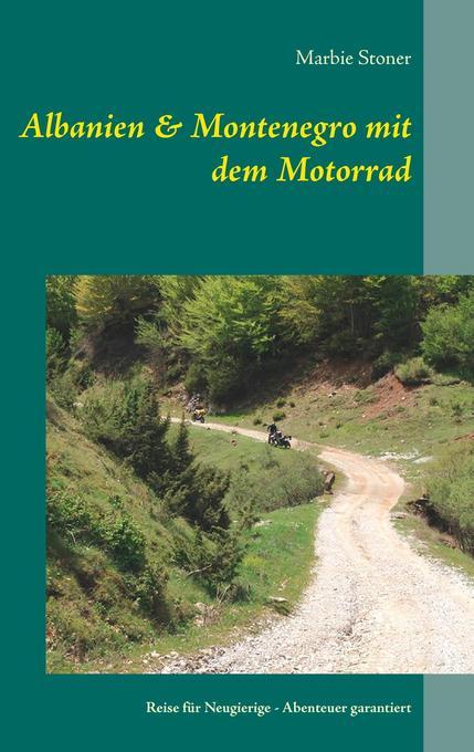 Albanien & Montenegro mit dem Motorrad als Buch...