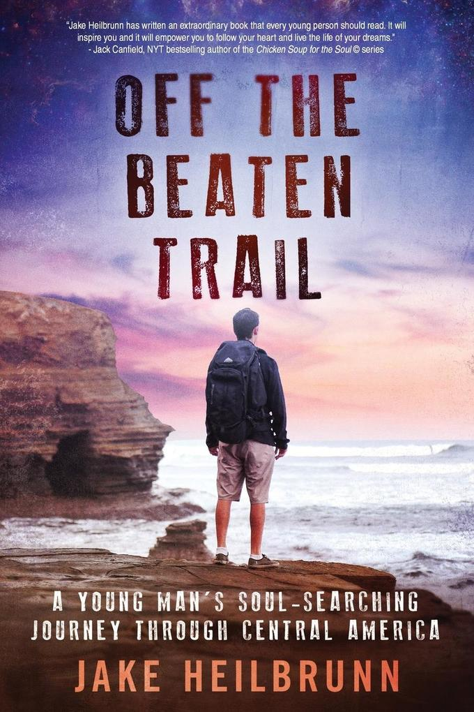 Off the Beaten Trail als Buch von Jake Heilbrunn