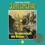 John Sinclair, Tonstudio Braun, Folge 73: Bruderschaft des Satans
