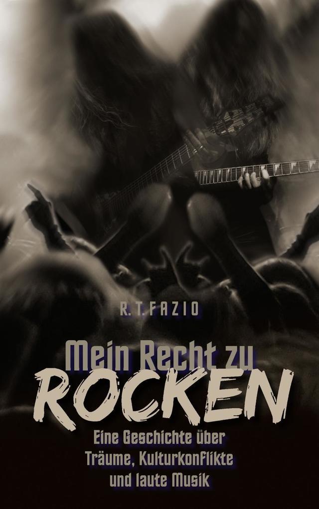 Mein Recht zu rocken als eBook Download von R. ...