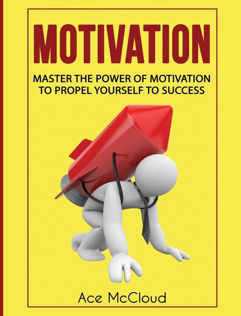 Motivation als Buch von Ace Mccloud