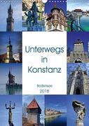 Unterwegs in Konstanz (Wandkalender 2018 DIN A3 hoch)
