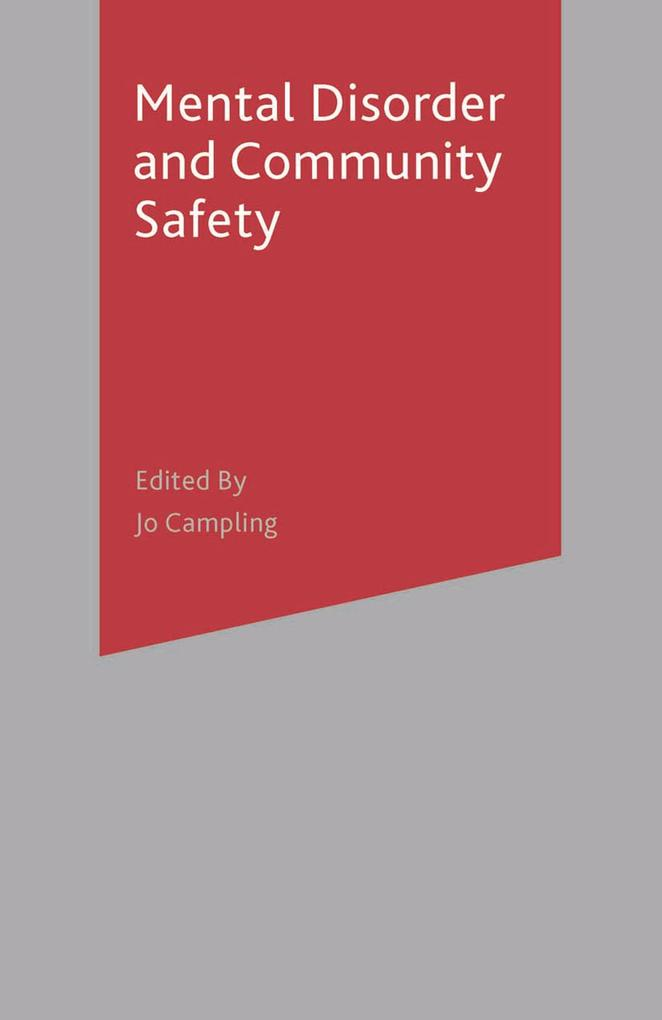 Mental Disorder and Community Safety als eBook ...