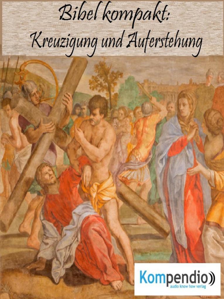 Kreuzigung und Auferstehung als eBook