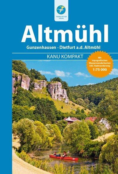 Kanu Kompakt Altmühl als Buch von Michael Henne...