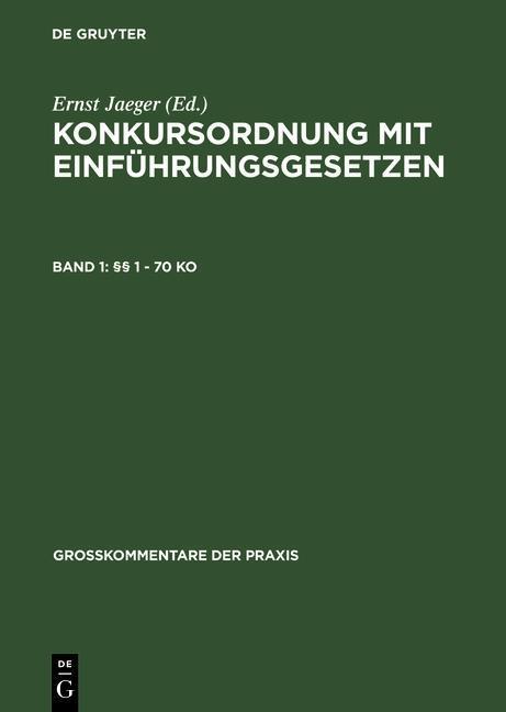 Konkursordnung mit Einführungsgesetzen §§ 1 - 70 KO als eBook Download von
