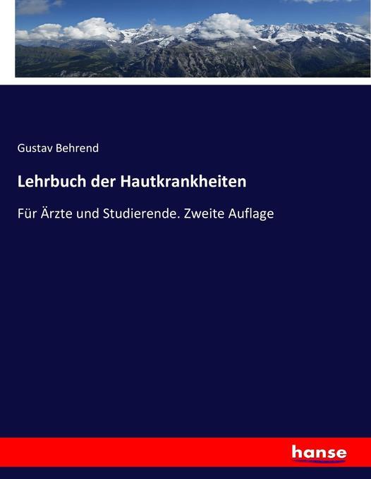 Lehrbuch der Hautkrankheiten als Buch von Gusta...