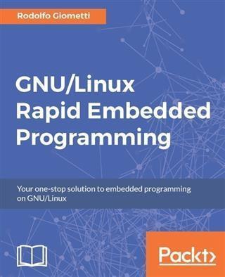 GNU/Linux Rapid Embedded Programming als eBook ...