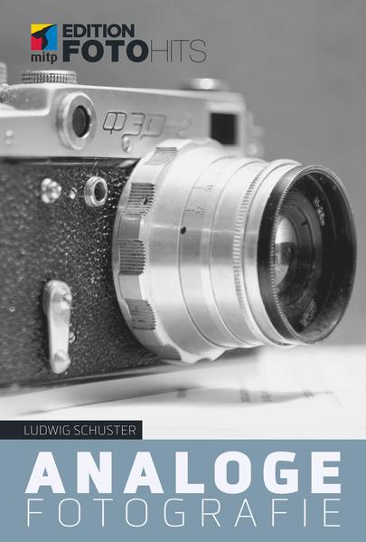 Analoge Fotografie als Buch von Ludwig Schuster