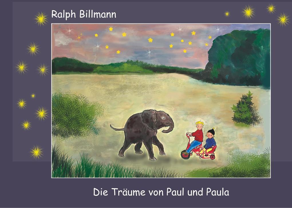 Die Träume von Paul und Paula als eBook