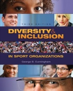 Diversity and Inclusion in Sport Organizations ...