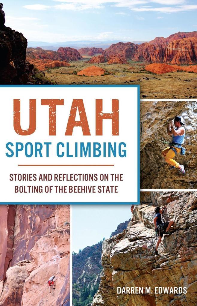 Utah Sport Climbing als eBook Download von Darr...