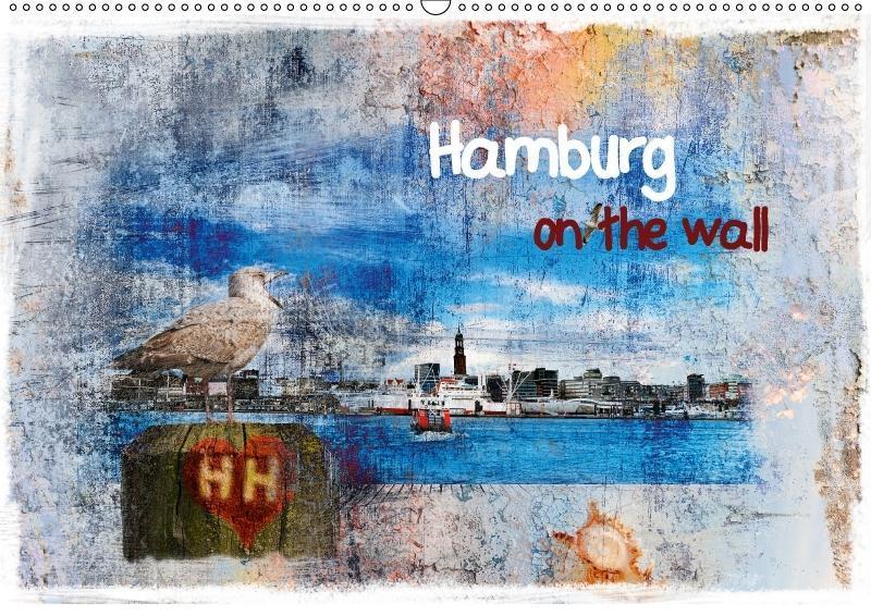 Hamburg on the wall (Wandkalender 2018 DIN A2 quer) als Kalender