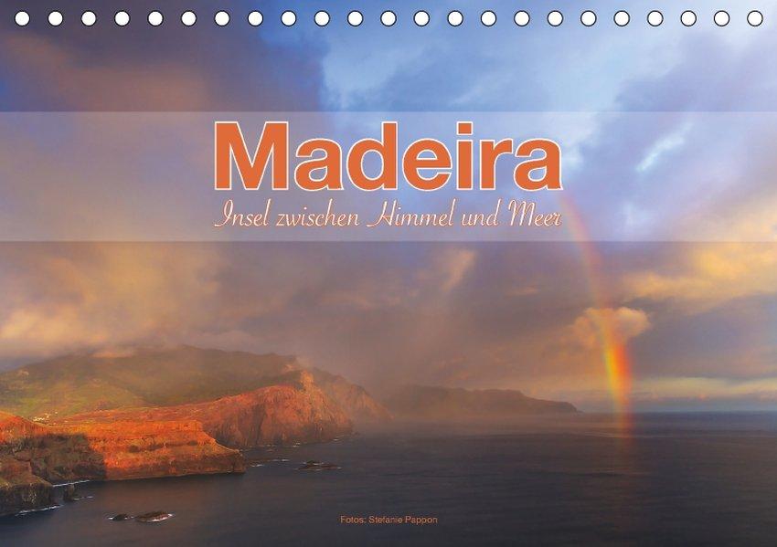 Madeira, Insel zwischen Himmel und Meer (Tischk...