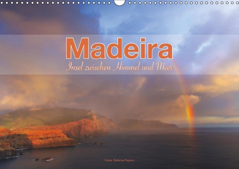 Madeira, Insel zwischen Himmel und Meer (Wandka...