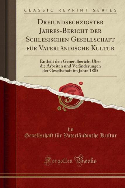 Dreiundsechzigster Jahres-Bericht der Schlesisc...