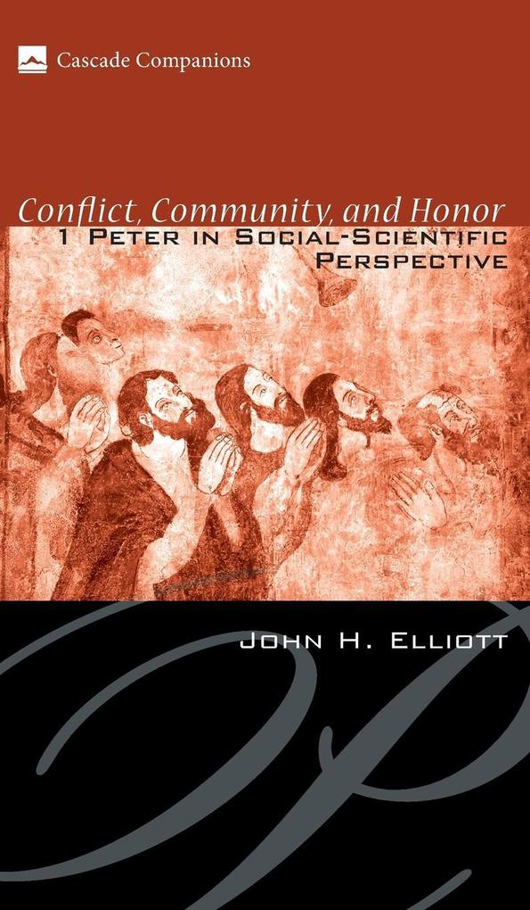 Conflict, Community, and Honor als Buch von Joh...