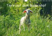Tiere auf dem Bauernhof (Wandkalender 2018 DIN A4 quer)