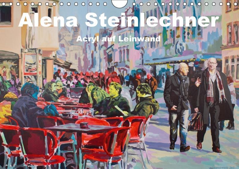 Alena Steinlechner, Acryl auf Leinwand (Wandkal...