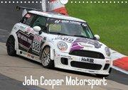 John Cooper Motorsport (Wandkalender 2018 DIN A4 quer)