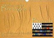 Sehnsucht Bretagne - Breizh (Wandkalender 2018 DIN A4 quer)