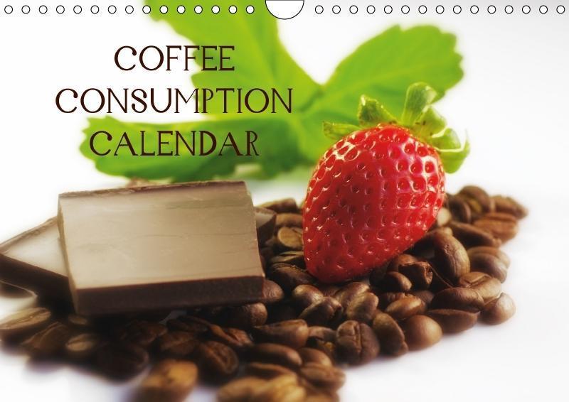 Coffee Consumption Calendar (Wall Calendar 2018...