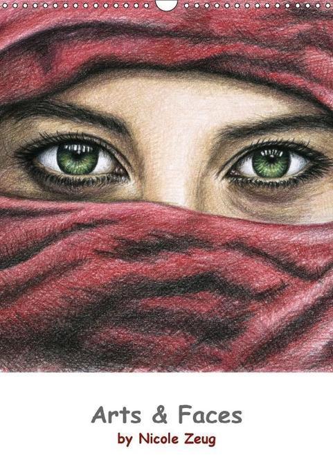 Arts & Faces (Wandkalender 2018 DIN A3 hoch) Di...